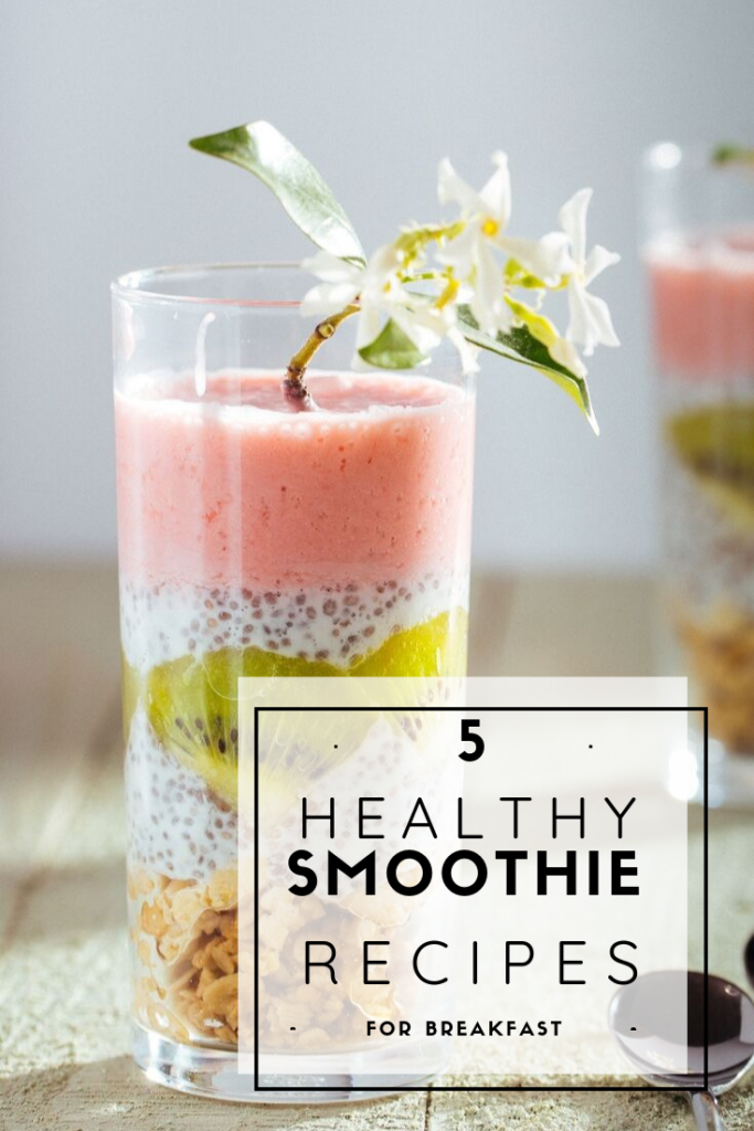 5 healthy smoothie recipes for breakfast- allmomsblog
