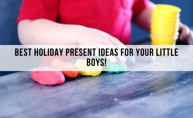 perfect holiday presents for little boys