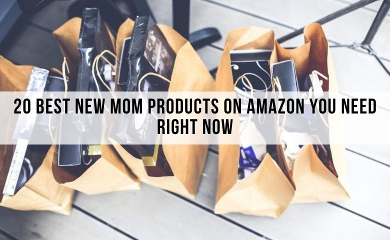 best new mom products for moms on amazon