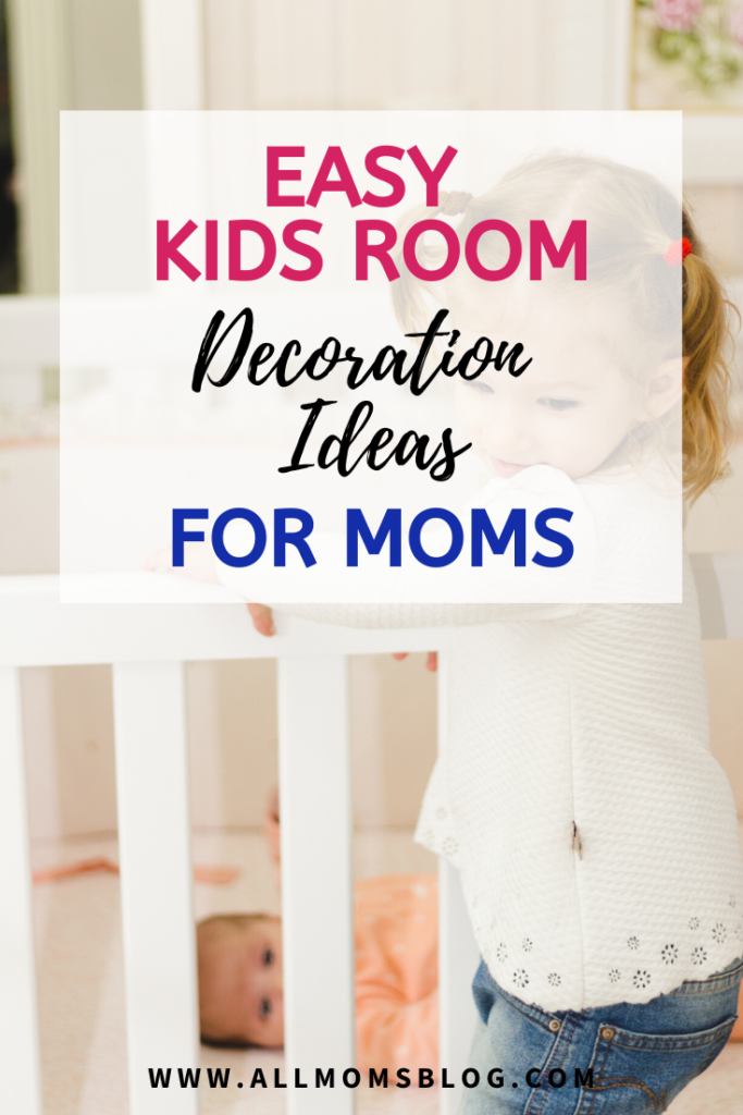 Easy Kids decoration ideas for moms to make their kids look simple yet creative and more fun place for their kids.