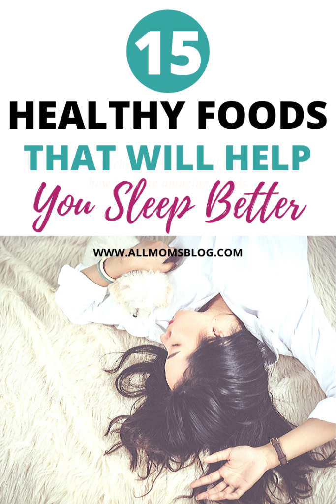 15 healthy foods that will help you sleep better