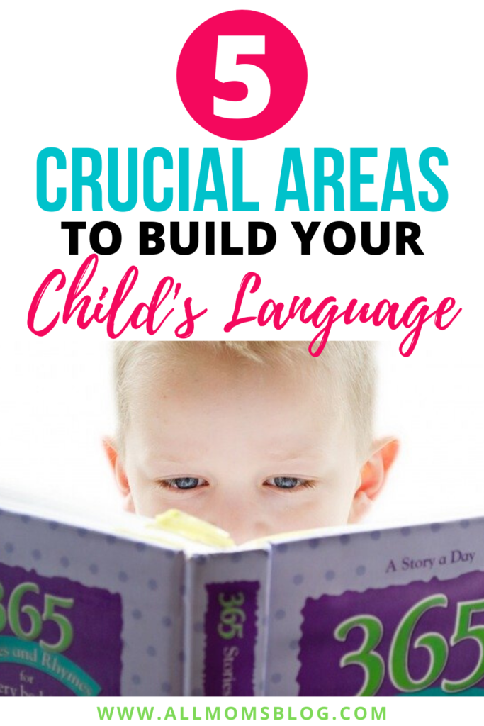 5 crucial areas to build your child's language- pinterest image