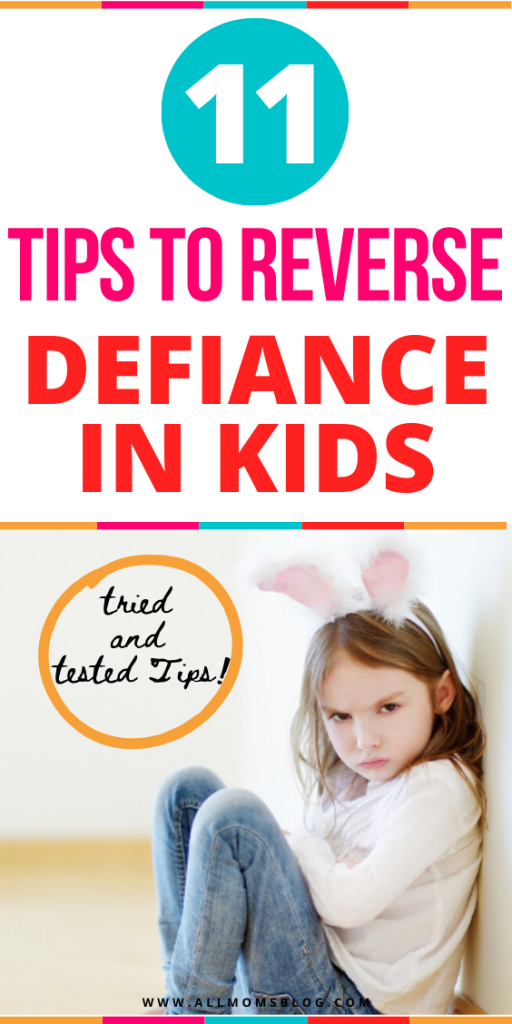 11 Effective Tips To Reverse Defiance in Kids- all moms blog