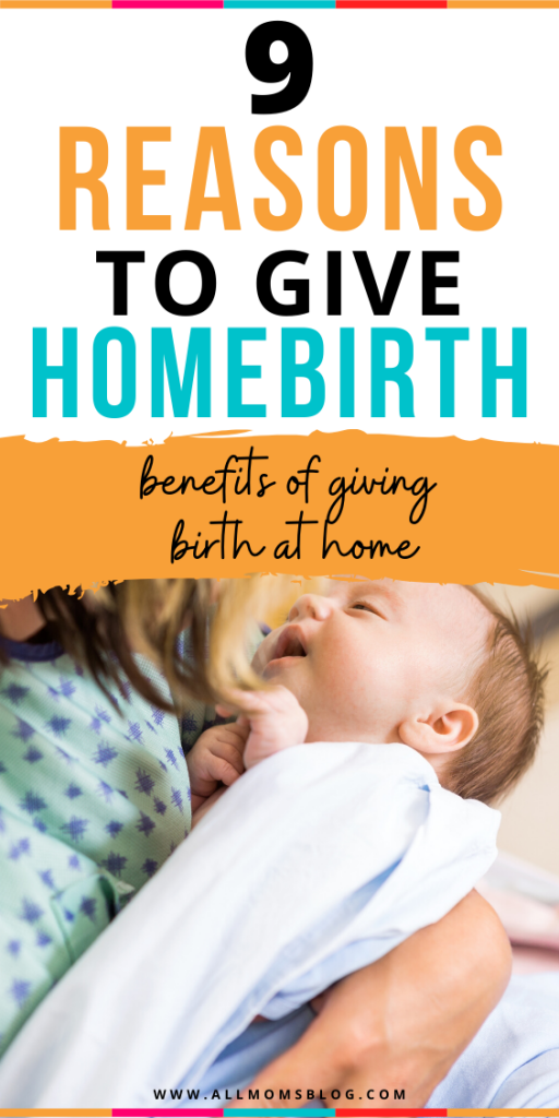 reasons to give birth at home. here are few reasons you want to consider if you want to give homebirth. all moms blog