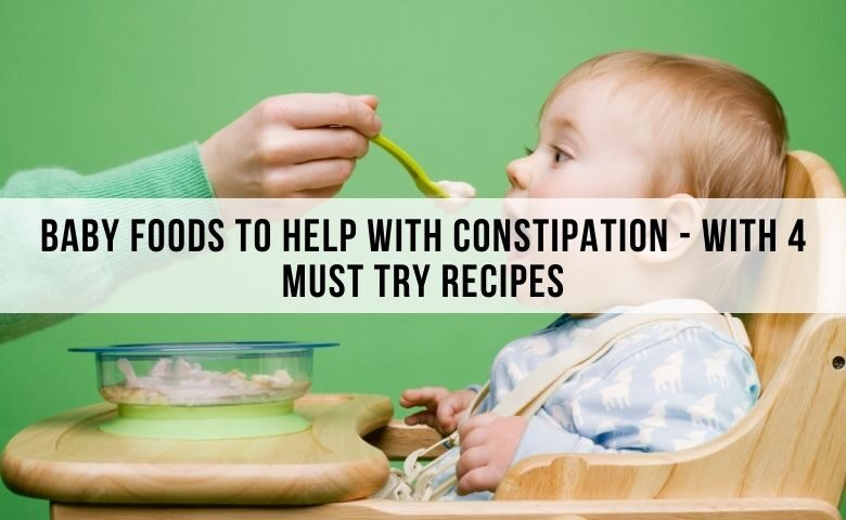 best baby foods to relieve consipation in babies