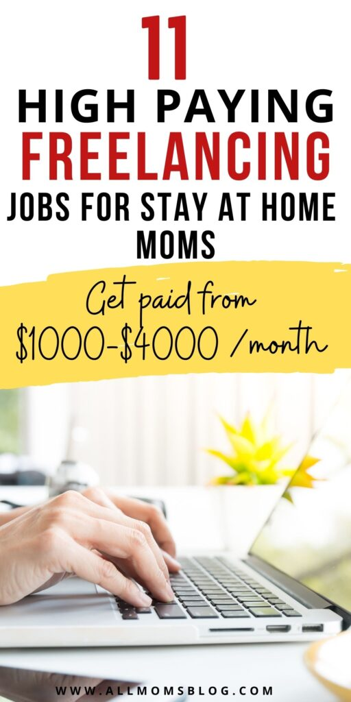 freelance jobs for stay at home moms