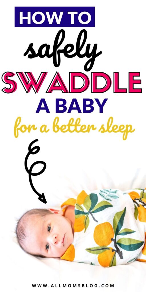 baby swaddling safety tips for new parents